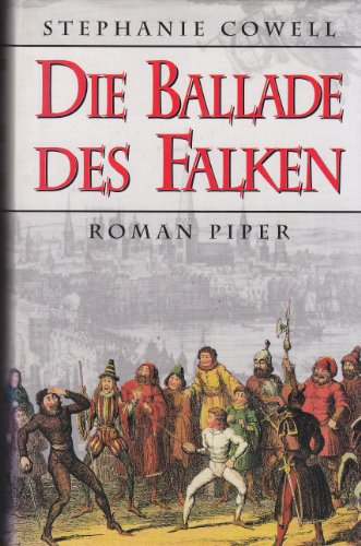 9783492036757: Die Ballade des Falken. Roman