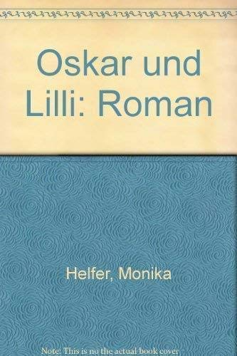9783492036863: Oskar und Lilli: Roman (German Edition)