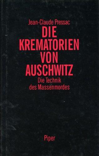 Die Krematorien Von Auschwitz Die Technik