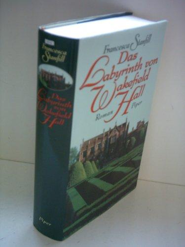 9783492037099: Das Labyrinth von Wakefield Hall. Roman