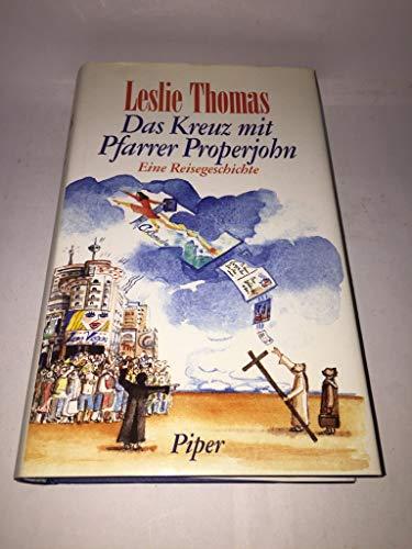 9783492037129: Das Kreuz mit Pfarrer Properjohn. Eine Reisegeschichte
