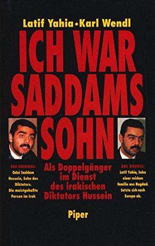 9783492037211: Ich war Saddams Sohn. Als Doppelg�nger im Dienst des irakischen Diktators Hussein