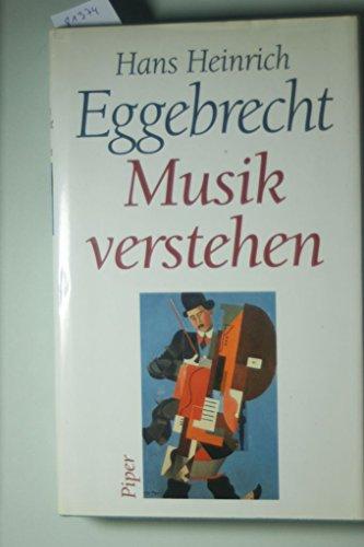 9783492037365: Musik verstehen