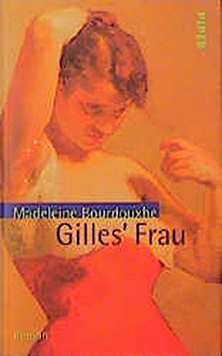 9783492037518: Gilles' Frau