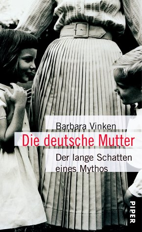 9783492038614: Die deutsche Mutter