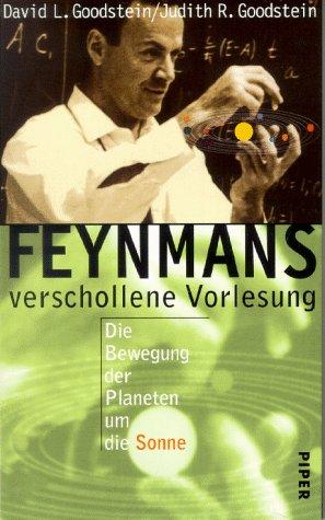 Feynmans verschollene Vorlesung: Goodstein, David L.,Goodstein,