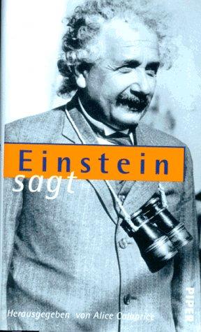 9783492039352: Einstein sagt. Zitate, Einfälle, Gedanken