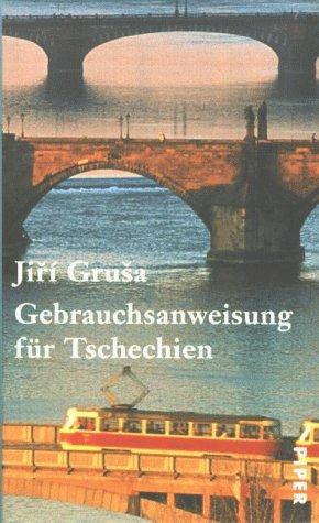 Gebrauchsanweisung für Tschechien.: Grusa, Jiri