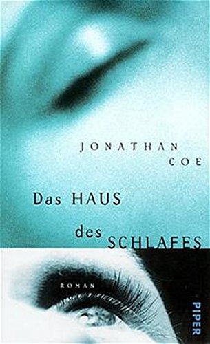 Das Haus des Schlafes. Roman - signiert: Coe, Jonathan