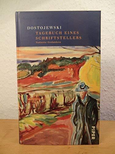 9783492040105: Tagebuch eines Schriftstellers - Notierte Gedanken