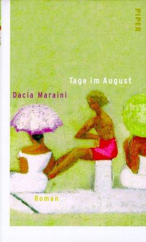 9783492041539: Tage im August: Roman