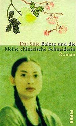 9783492042895: Balzac und die kleine chinesische Schneiderin.