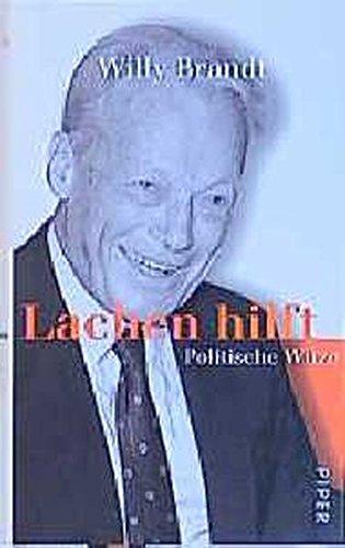 Lachen hilft: Politische Witze: Seebacher-Brandt, Brigitte und