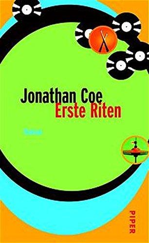 Erste Riten. Roman. (9783492043700) by Jonathan Coe