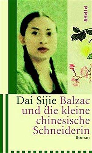 9783492044516: Balzac und die kleine chinesische Schneiderin. Sonderausgabe.