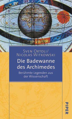 9783492045124: Die Badewanne des Archimedes