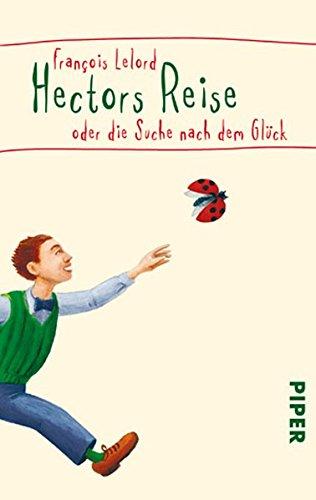 9783492045285: Hectors Reise oder die Suche nach dem Glück