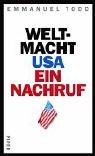 9783492045353: Weltmacht USA. Ein Nachruf.