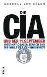 Die CIA und der 11. September: Internationaler: Bülow, Andreas von