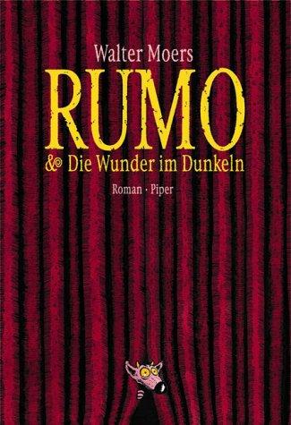 9783492045483: Rumo und Die Wunder im Dunkeln