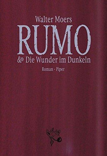 9783492045650: Rumo und Die Wunder im Dunkeln. Limitierte Luxusausgabe