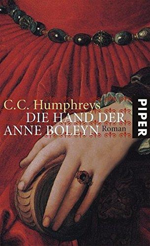 9783492045995: Die Hand der Anne Boleyn