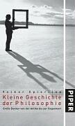 9783492046527: Kleine Geschichte der Philosophie: Große Denker von der Antike bis zur Gegenwart