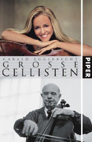 9783492046695: Große Cellisten
