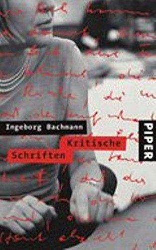 Kritische Schriften - Bachmann, Ingeborg