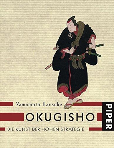 Okugisho: Die Kunst der hohen Strategie: Kansuke, Yamamoto