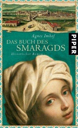 Das Buch des Smaragds: Imhof, Agnes