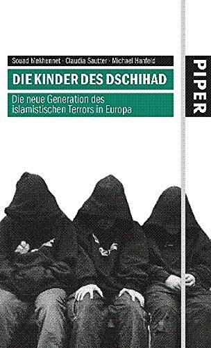 Die Kinder des Dschihad - Die neue: Mekhennet, Souad; Sautter,