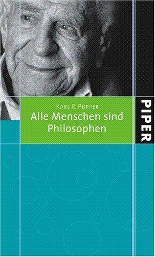 9783492049634: Alle Menschen sind Philosophen