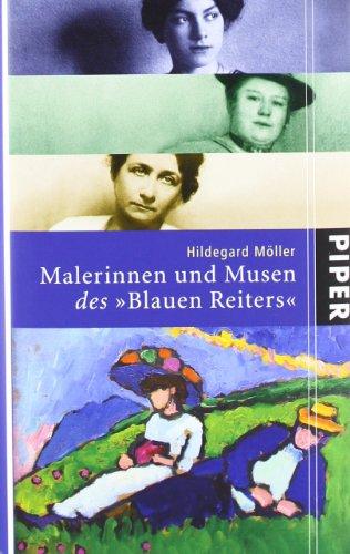 Malerinnen und Musen des Blauen Reiters. - Möller, Hildegard