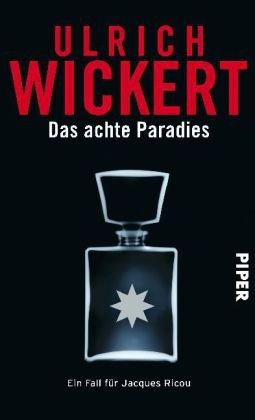 9783492050227: Das achte Paradies Ein Fall für Jacques Ricou: Kriminalroman