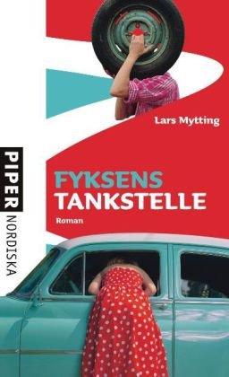 9783492050340: Fyksens Tankstelle