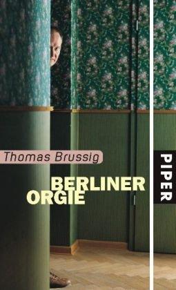 9783492050371: Die Berliner Orgie: Reportage-Roman