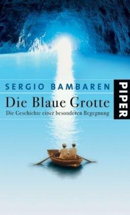9783492051163: Die Blaue Grotte