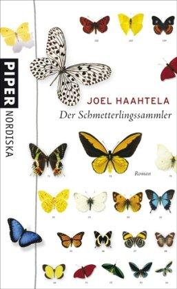 9783492051545: Der Schmetterlingssammler Roman. Piper Nordiska