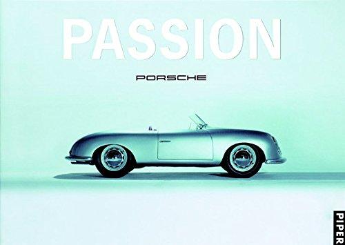 9783492052290: Perspektive Porsche Passion Porsche: Die Architektur des PORSCHE-MUSEUMS Die Automobile im PORSCHE-MUSEUM