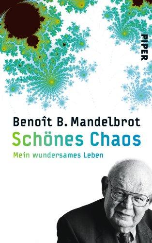 9783492052962: Schönes Chaos