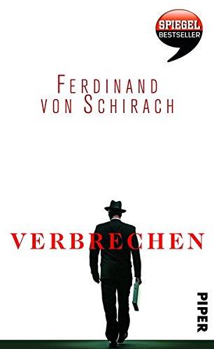 9783492053624: Schirach, F: Verbrechen