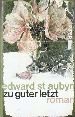 Zu guter Letzt (349205434X) by Edward St Aubyn
