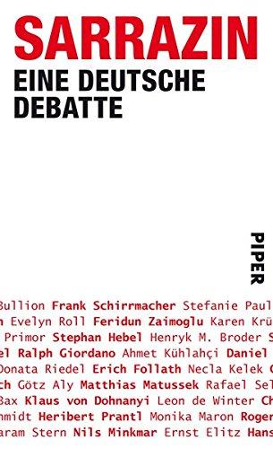 9783492054645: Sarrazin: Eine deutsche Debatte
