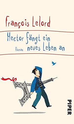 9783492054911: Hector fängt ein neues Leben an