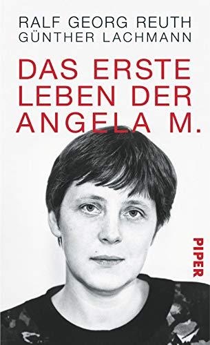 Das erste Leben der Angela M. - Reuth, Ralf Georg, Lachmann, Günther