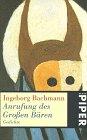 Anrufung des Grossen Bären: Bachmann, Ingeborg
