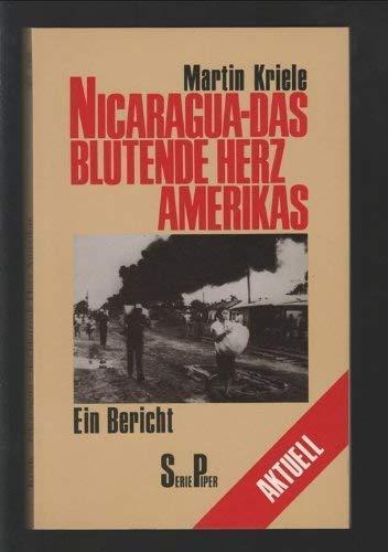 9783492105545: Nicaragua, das blutende Herz Amerikas: Ein Bericht (Serie Piper) (German Edition)