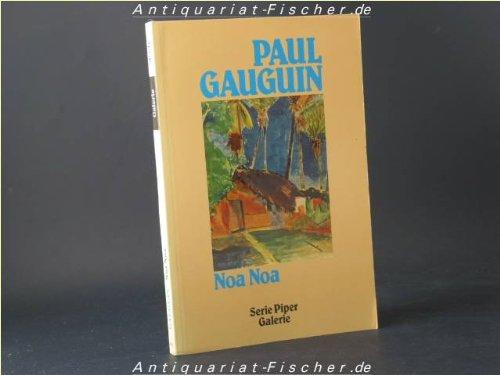 9783492106160: Noa Noa. Aufzeichnungen aus Tahiti. Nach dem Originalmanuskript von 1893