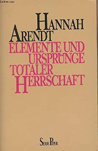 9783492106450: Elemente und Urspruenge totaler Herrschaft Piper; Bd. 645